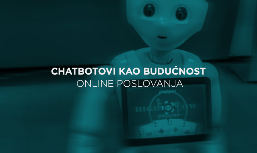 chatbotovi kao buducnost online poslovanja